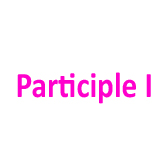 Participle I and Gerund